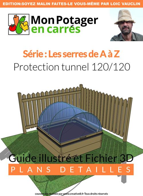le tunnel de protection. Black Bedroom Furniture Sets. Home Design Ideas